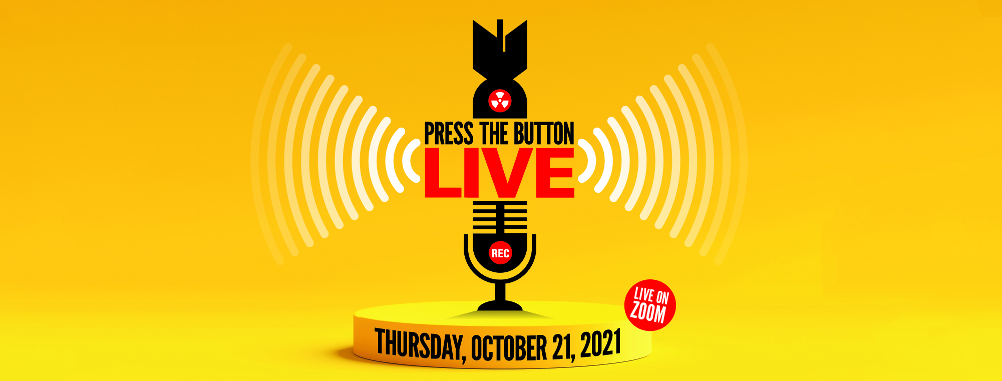 Press the Button Live Oct 21
