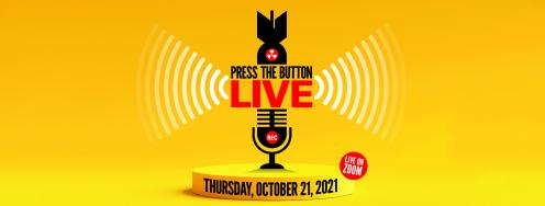 Press the Button LIVE - Oct 21