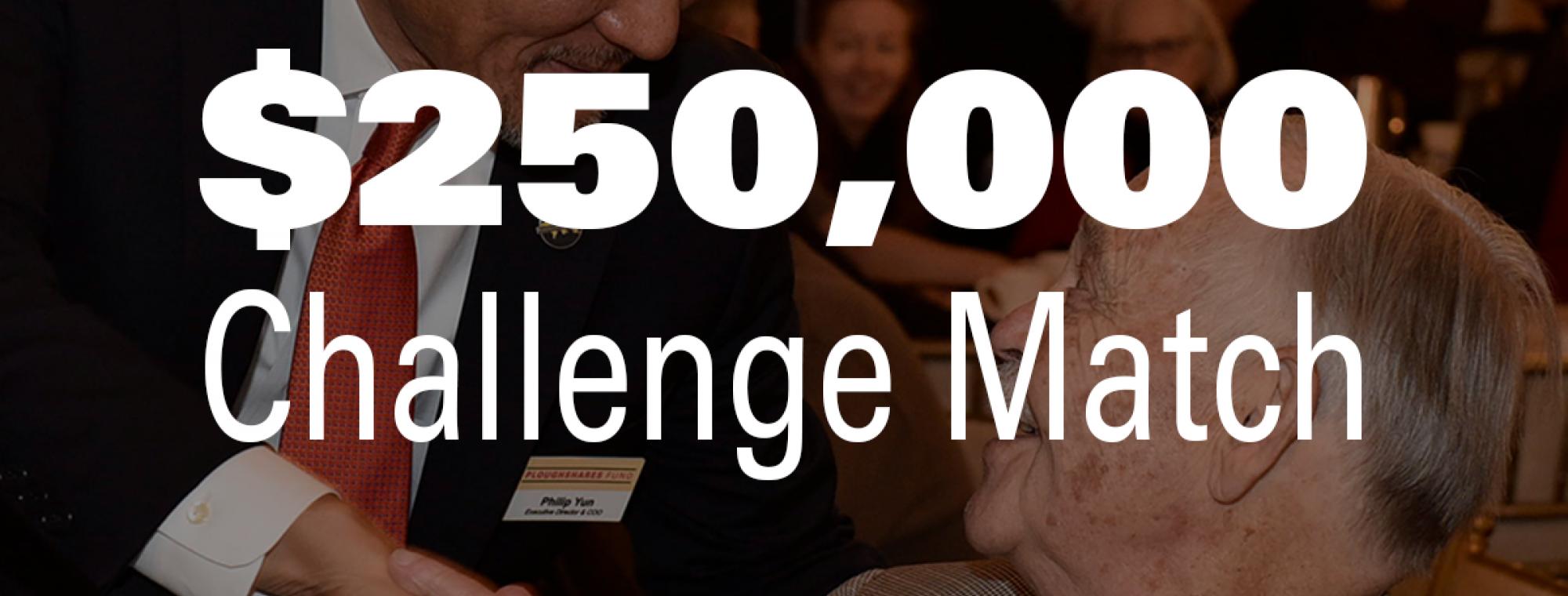 250,000 Challenge Match