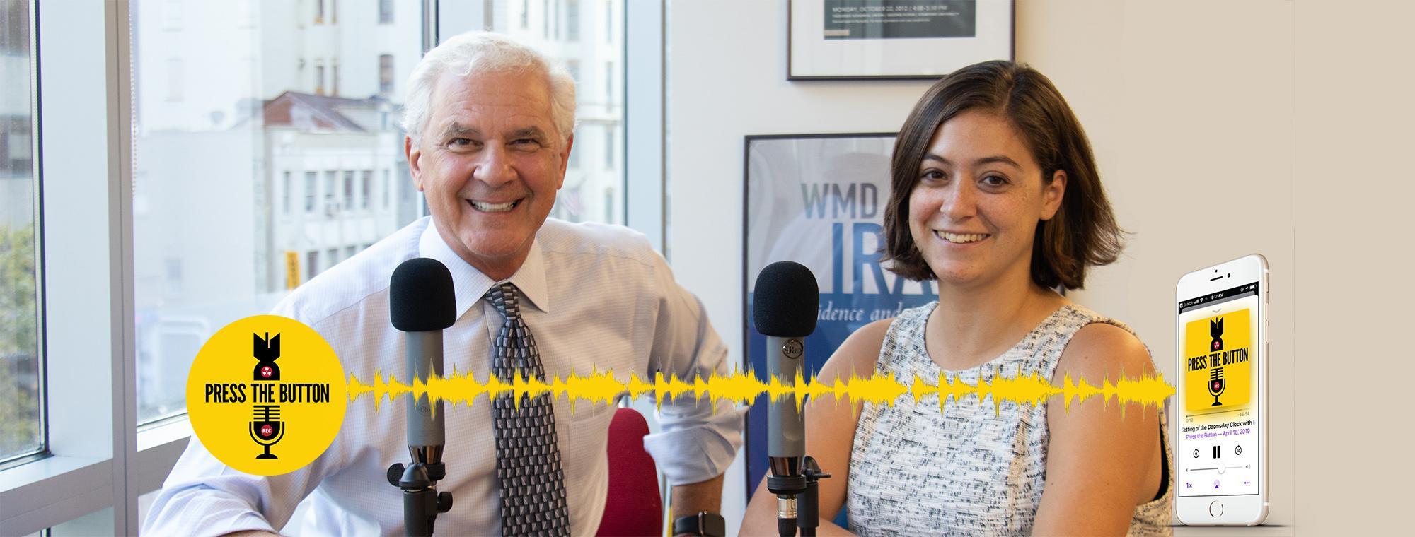 Joe Cirincione and Michelle Dover, hosts of Press the Button